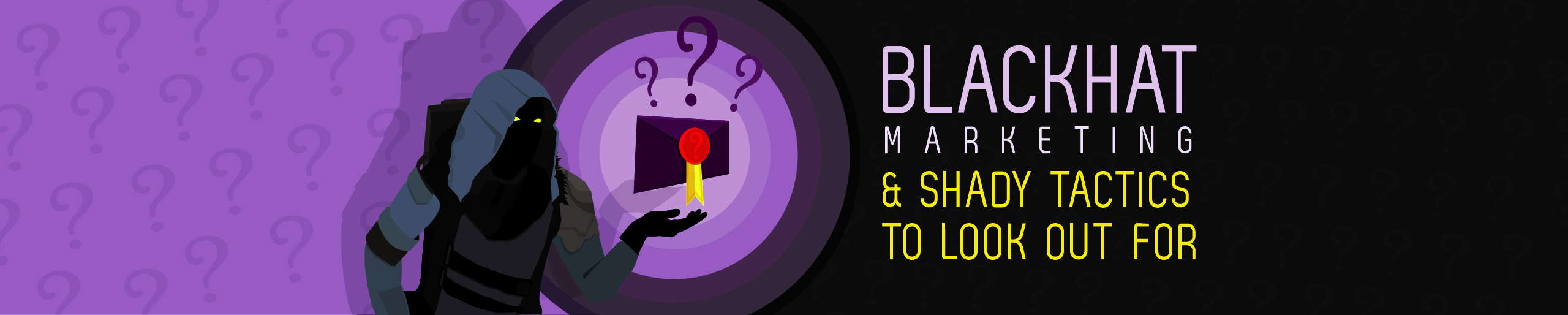 blackhat marketing and shady tactics